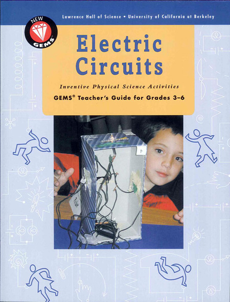 GEMS: Electric Circuits: Inventive Physical Science Activities
