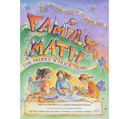 Family Math: Middle School Algebraic Reasoning and Number Sense