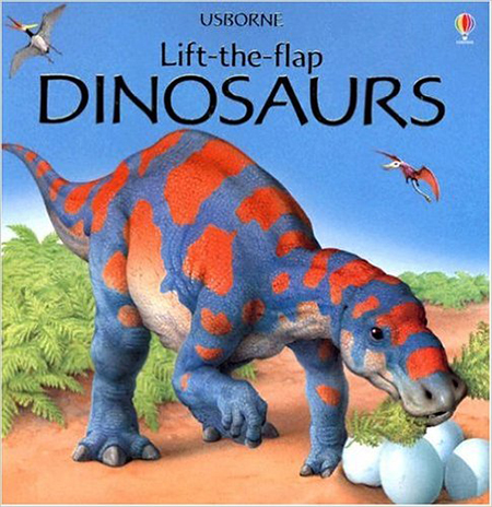 Dinosaurs (Lift the Flap)