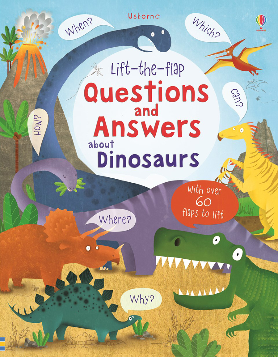 Dinosaurs: Lift the Flap Questions and Answers