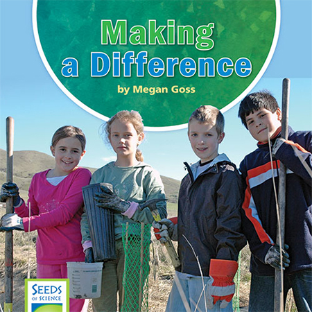 Making a Difference - Seeds of Science