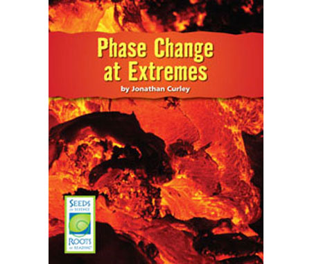 Phase Changes at Extremes - Seeds of Science