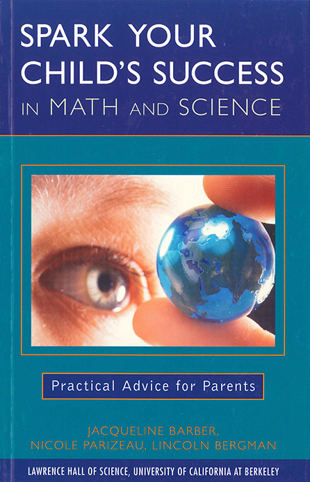 GEMS: Spark Your Child's Success in Math and Science: Practical Advice for Parents