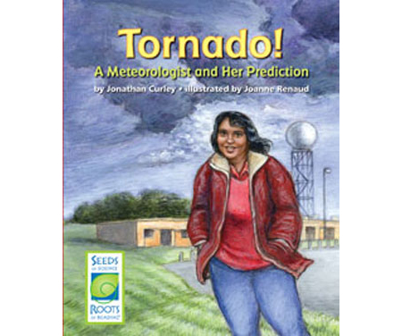 Tornado! A Meteorologist and Her Prediction- Seeds of Science