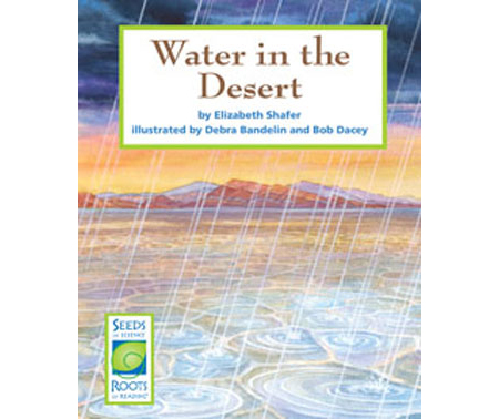 Water in the Desert - Seeds of Science