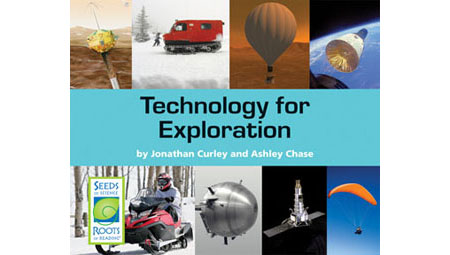 Technology for Exploration - Seeds of Science