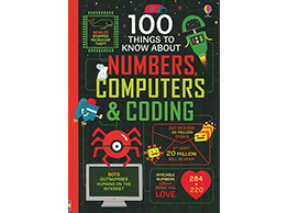 100 Things To Know About Numbers, Computing, & Coding