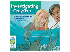 Investigating Crayfish - Seeds of Science