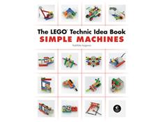 Lego Technic Idea Book: Simple Machines
