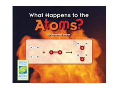 What Happens to the Atoms? - Seeds of Science