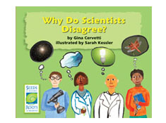 Why Do Scientists Disagree? - Seeds of Science