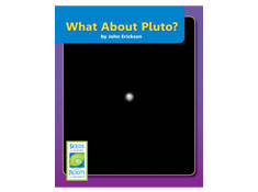 What About Pluto? - Seeds of Science